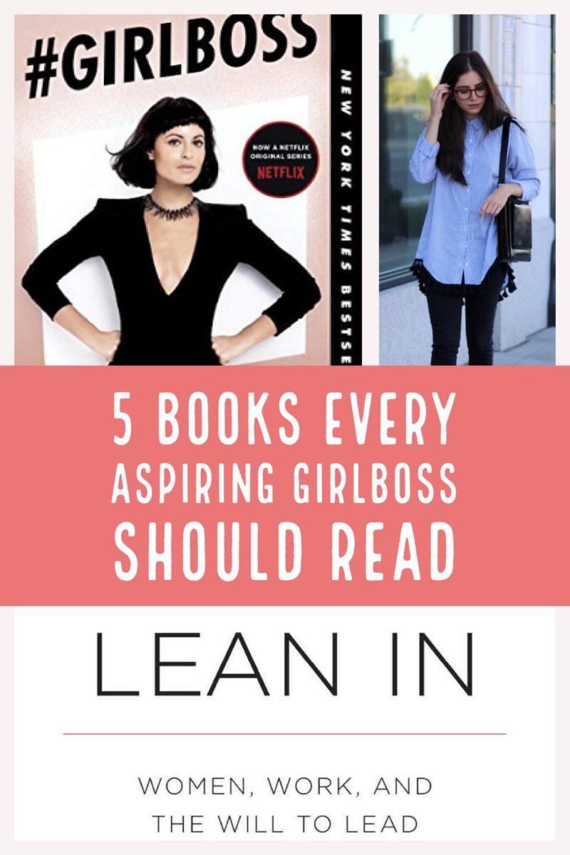 Girlboss Professional Makeup Look: 5 Books Every Aspiring Girlboss Should Read To Be Successful
